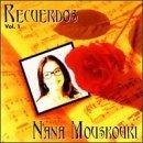 Recuerdos, Vol. 1 by NANA MOUSKOURI (1998-05-25)