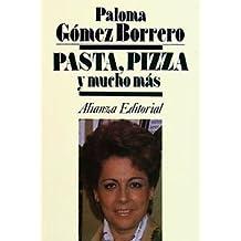 Pasta, pizza y mucho más (Libros Singulares (Ls))