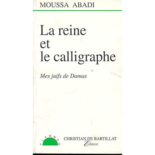REINE ET LE CALLIGRAPHE