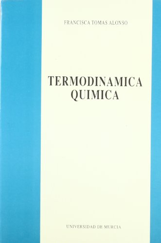 Termodinamica Quimica por Francisca Tomas Alonso