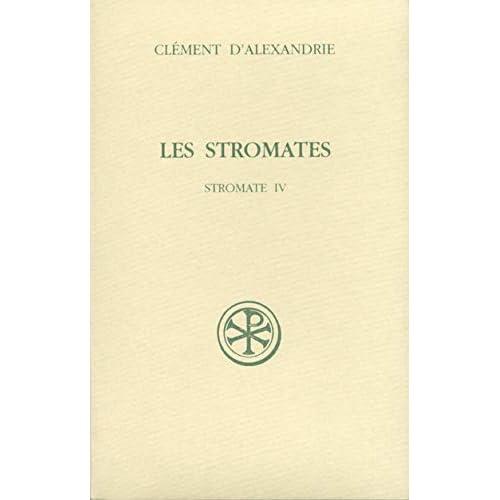 Les Stromates : Stromate IV