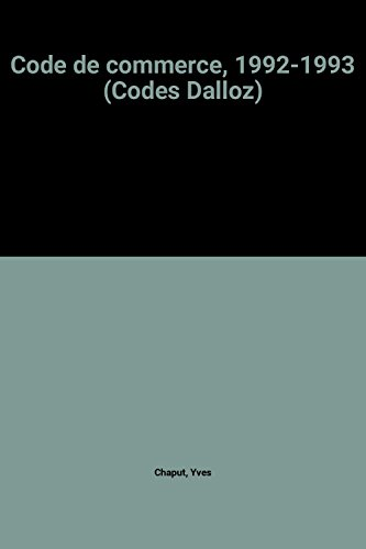 Code de commerce, 1992-1993 (Codes Dalloz)