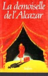 """Afficher """"La Demoiselle de l'Alcazar"""""""