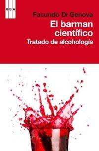El barman cientifico (DIVULGACIÓN) por Facundo Di Genova