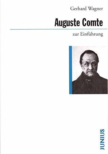 Auguste Comte zur Einführung