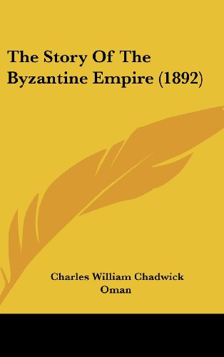 The Story of the Byzantine Empire (1892)