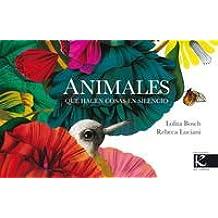 Animales que hacen cosas en silencio (Poesía)