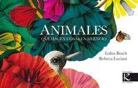 Animales que hacen cosas en silencio (Poesía) por Lolita Bosch