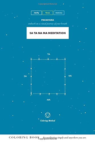 Sa Ta Na Ma Meditation (Pranayama Series, Band 1)