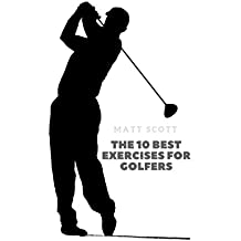 The 10 best exercises for golfers (English Edition)