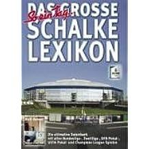 Das große Schalke Lexikon