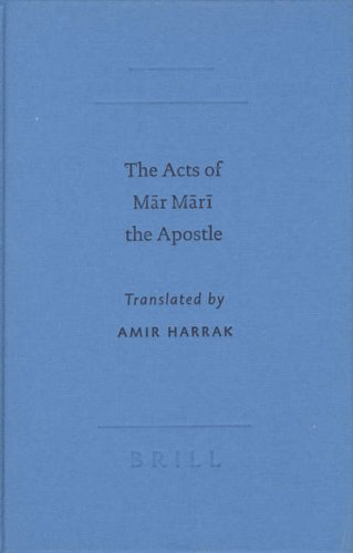 The Acts of Mar Mari the Apostle (SBL - Writings from the Greco-Roman World)