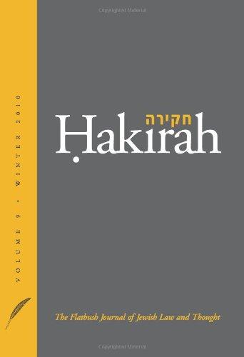 Hakirah: The Flatbush Journal of Jewish Law and Thought: Volume 9