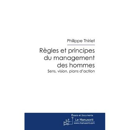 Regles Et Principes Du Management Des Hommes