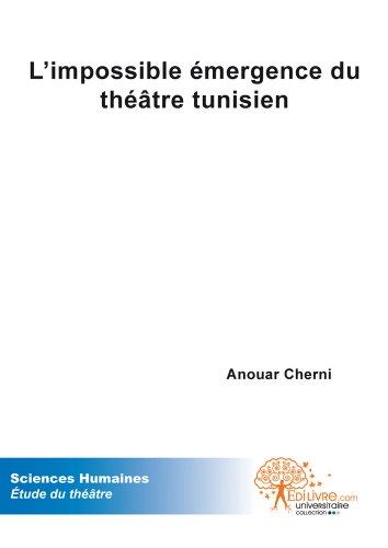 L'impossible émergence du théâtre tunisien