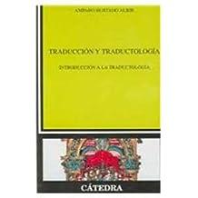 Traduccion Y Traductologia - Introduccion A La Traductologia (Linguistica)