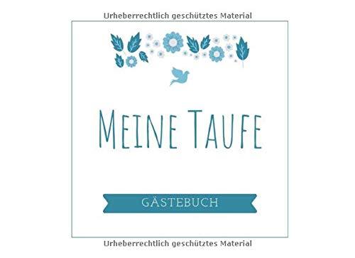 MEINE TAUFE GÄSTEBUCH: Gästebuch BLANKO zur Taufe mit schönem Taufspruch | Geschenkidee Tauffeier | Geschenk für Täufling | Erinnerungsbuch | Baby | Taufpate | Pate