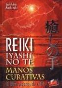 Descargar Libro MANOS CURATIVAS EL LIBRO JAPONÉS DEL REIKI de Toshitaka Mochizuki