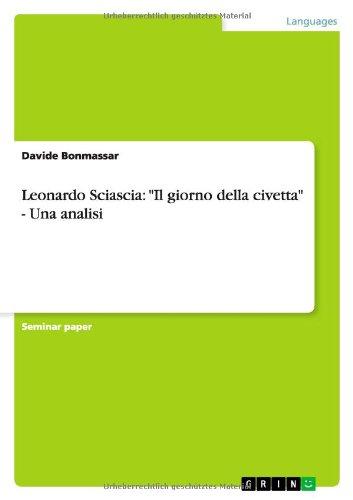 Leonardo Sciascia: Il giorno della civetta - Una analisi