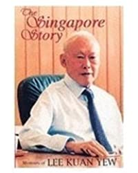 The Singapore Story: Memoirs of Lee Kuan Yew, Vol. 1