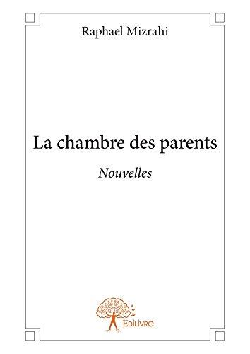 La chambre des parents: Nouvelles (Collection Classique) (French Edition)
