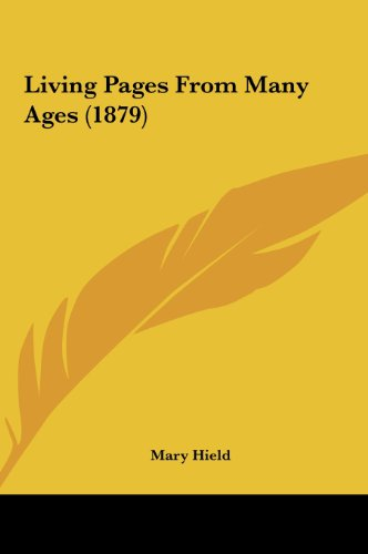 living-pages-from-many-ages-1879