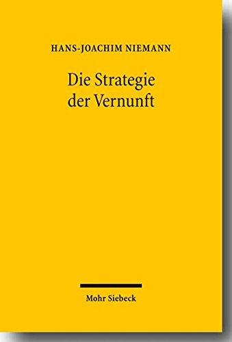 Die Strategie der Vernunft: Problemlösende Vernunft, rationale Metaphysik und Kritisch-Rationale Ethik