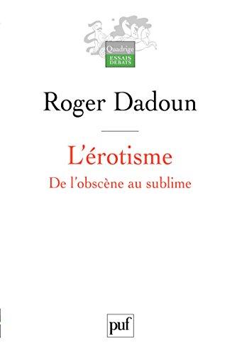 L'érotisme (Quadrige) par Roger Dadoun