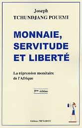 Monnaie, Servitude et Liberte