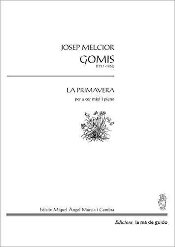 Descargas gratuitas de audiolibros en cd La primavera: Per a cor mixt (Catalan Edition) PDF B00XA2IV60