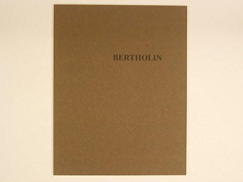Bertholin : 16 mars-24 avril 1983, ARC Animation, recherche, confrontation, musée d'art moderne de la Ville de Paris par Lascault Gilbert Lacoue-Labarthe Philippe