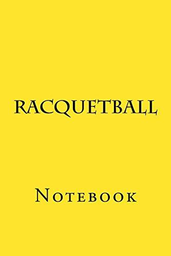 Racquetball: Notebook por Wild Pages Press