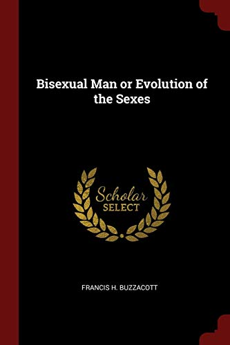 Bisexual Man or Evolution of the Sexes