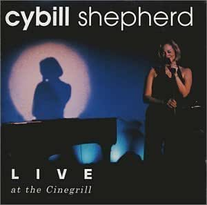 Live at the Cinegrill by Shepherd, Cybill (2004) Audio CD