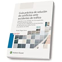 Guía práctica de solución de conflictos ante accidentes de tráfico