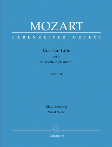 BARENREITER MOZART W.A. - COSI FAN TUTTE KV 588 - VOCAL SCORE Classical sheets Choral and vocal ensembles