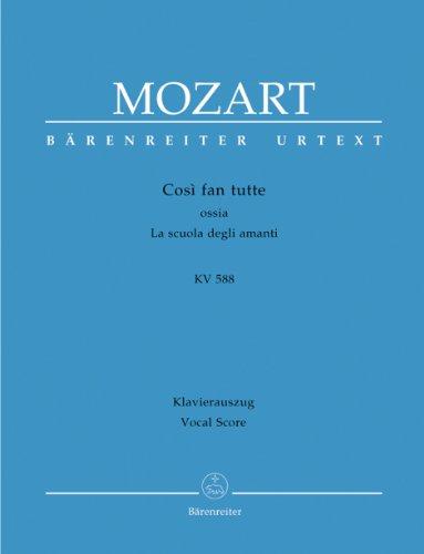 Cosi fan tutte KV 588 (La scuela degli amanti) --- Chant(SATB)/Piano