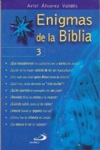 Enigmas de La Biblia 3 por Ariel Alvarez Valdes