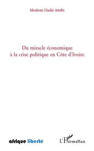 Du miracle économique à la crise polit...