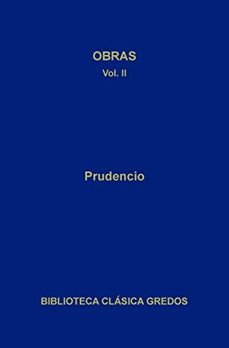 Obras II (Biblioteca Clásica Gredos nº 241)
