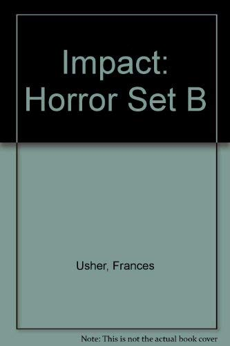 Impact: Set B Ivy: Horror Set B