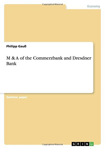 M & A of the Commerzbank and Dresdner Bank (English Edition)