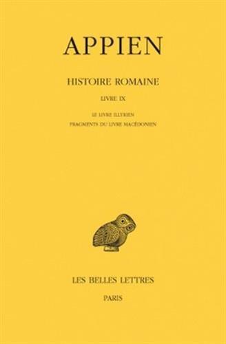 Histoire romaine. Tome V, Livre IX: Le Livre illyrien - Fragments du Livre macédonien