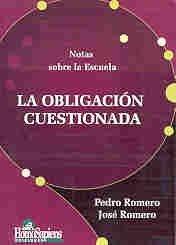La Obligacion Cuestionada por Jose Romero