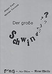 Der grosse Schwindel? : Punk - new wave - neue Welle / Jürgen Stark ; Michael Kurzawa