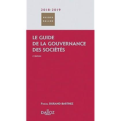 Le guide de la gouvernance des sociétés 2018/2019 - 2e éd.