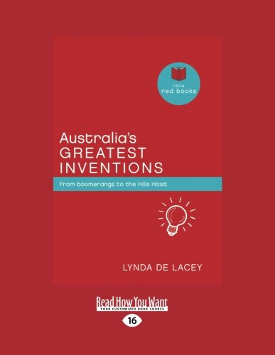 australias-greatest-inventions-from-boomerangs-to-the-hills-hoist-little-red-books-series