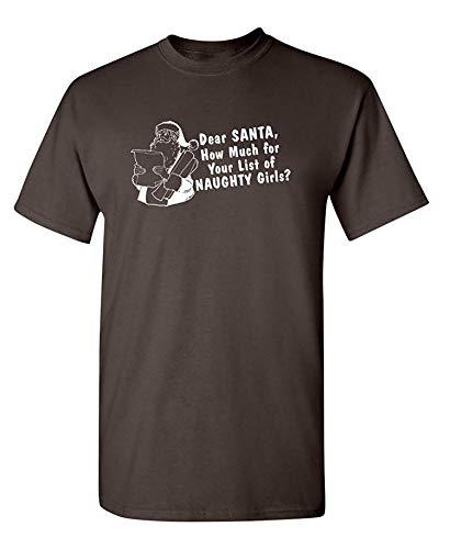 Wie viel Liste der frechen Mädchen Humor Graphic Neuheit sarkastisch Lustiges T-Shirt, Klein, Brown