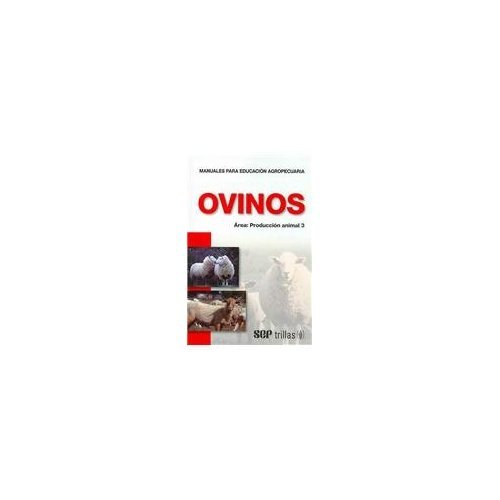 Descargar Libro Ovinos/ Ovines (Farming Education Manuals- Animal Reproduction/ Manuales Para Educacion Agropecuaria- Produccion Animal) de Unknown