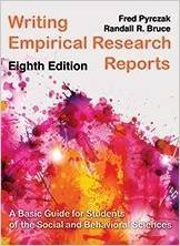 Writing Empirical Research Reports: A Basic Guide for Students and of the Social and Behavioral Sciences by Fred Pyrczak (2014-09-01)